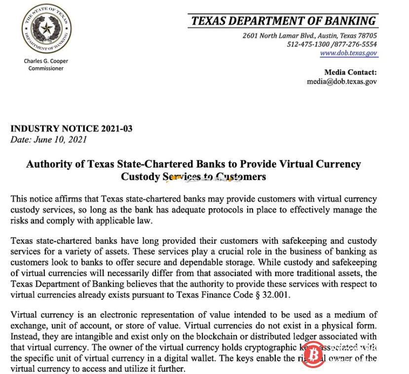 根据6月10日的通知,德克萨斯州银行业部批准州特许银行托管加密资产。